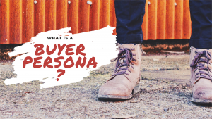 What's a Buyer Persona? and Why Do I Need One? -- RedMoxy Communications