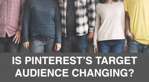 Is Pinterest's target audience changing? -- RedMoxy Communications