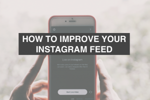 How to Improve Your Instagram Feed
