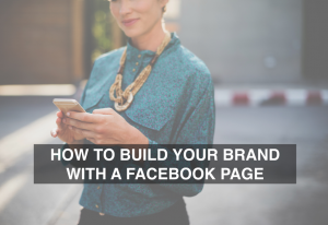 How to Build Your Brand with a Facebook Page - RedMoxy Communications