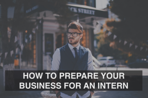 How to Prepare Your Business for an Intern - RedMoxy Communications