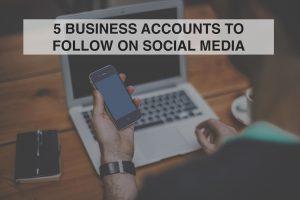 5 Accounts to Follow on Social Media