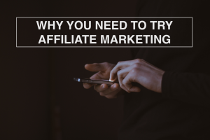 Why You Need to Try Affiliate Marketing - RedMoxy Communications