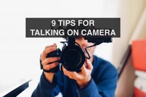 9 Tips for Talking on Camera - RedMoxy Communications