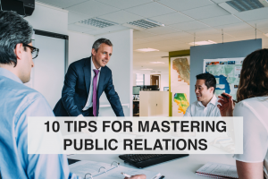 10 Tips for Mastering Public Relations - RedMoxy Communications