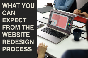 What You Can Expect from the Website Redesign Process -- RedMoxy Communications