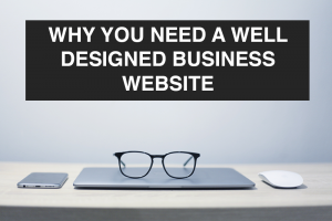 Why You Need a Well Designed Business Website -- RedMoxy Communications