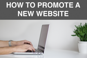 How to Promote a New Website -- RedMoxy Communications