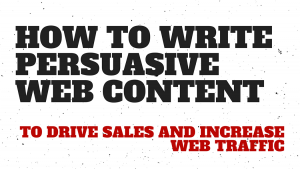 How to Write Persuasive Web Content -- RedMoxy Communications